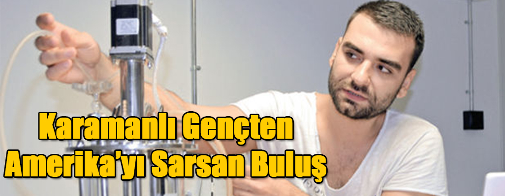 Karamanlı Gençten Amerika'yı Sarsan Buluş